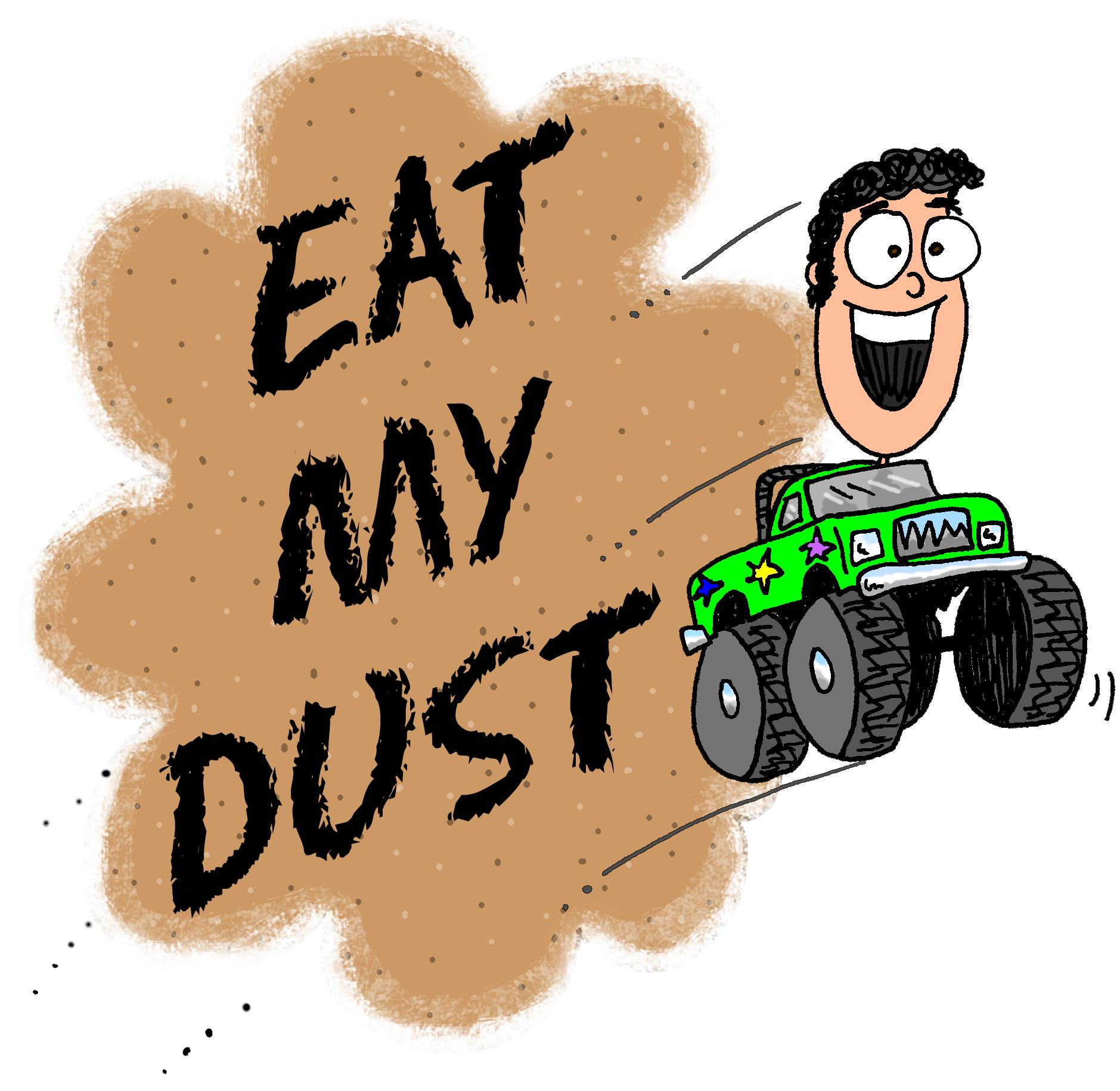 Eat My Dust! (SRP 2013)