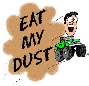 eat my dust6
